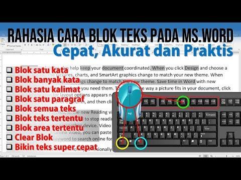 Cara Cepat Blok Teks pada Microsoft Word
