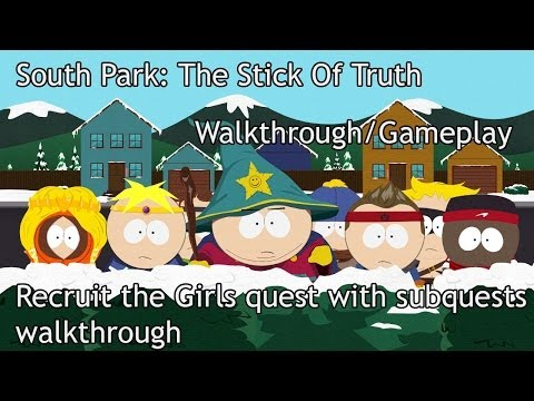 South Park: The Stick of Truth Gameplay/Walkthrough! Recruit the Girls quest with subquests Part 1!
