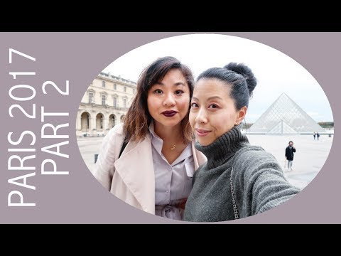 Paris 2017 Vlog - Part 2