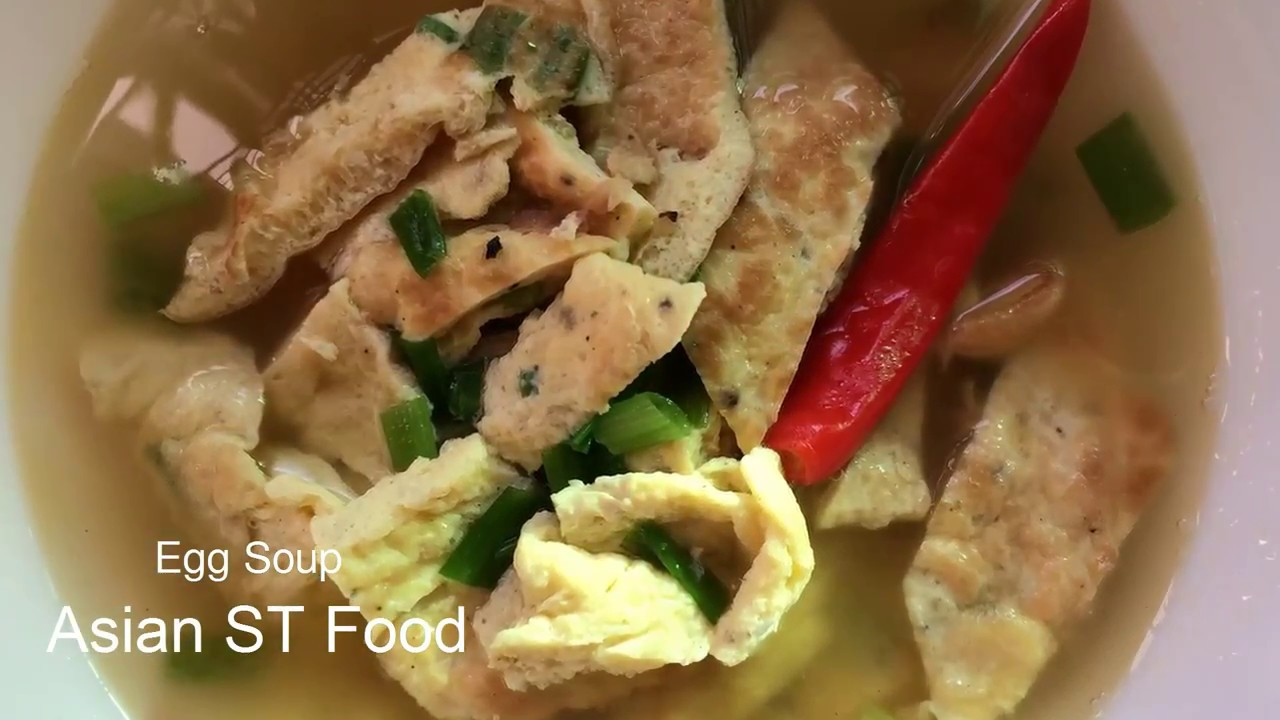 Easy food how to make egg soup easy and delicious - Cuisine easy saint orens ...