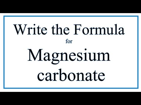 How To Write The Formula For Magnesium Carbonate (MgCO3)
