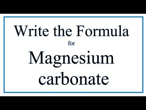 How To Write The Formula For Magnesium Carbonate (MgCO3)