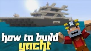 Minecraft Xbox 360: How to Build a Yacht! (Part 1)