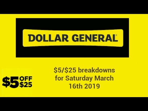 Dollar General $5/$25 breakdowns for Saturday March 16th 2019