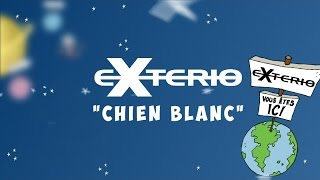 Watch Exterio Chien Blanc video