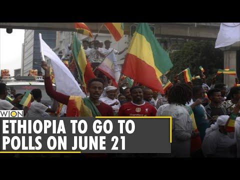 Election campaign ends as Ethiopians brace for June 21 polls | Abiy Ahmed | Latest English News