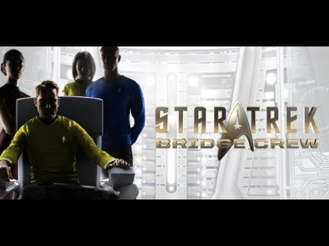 Star Trek: Bridge Crew - Release Gameplay Part 1 - Commandin