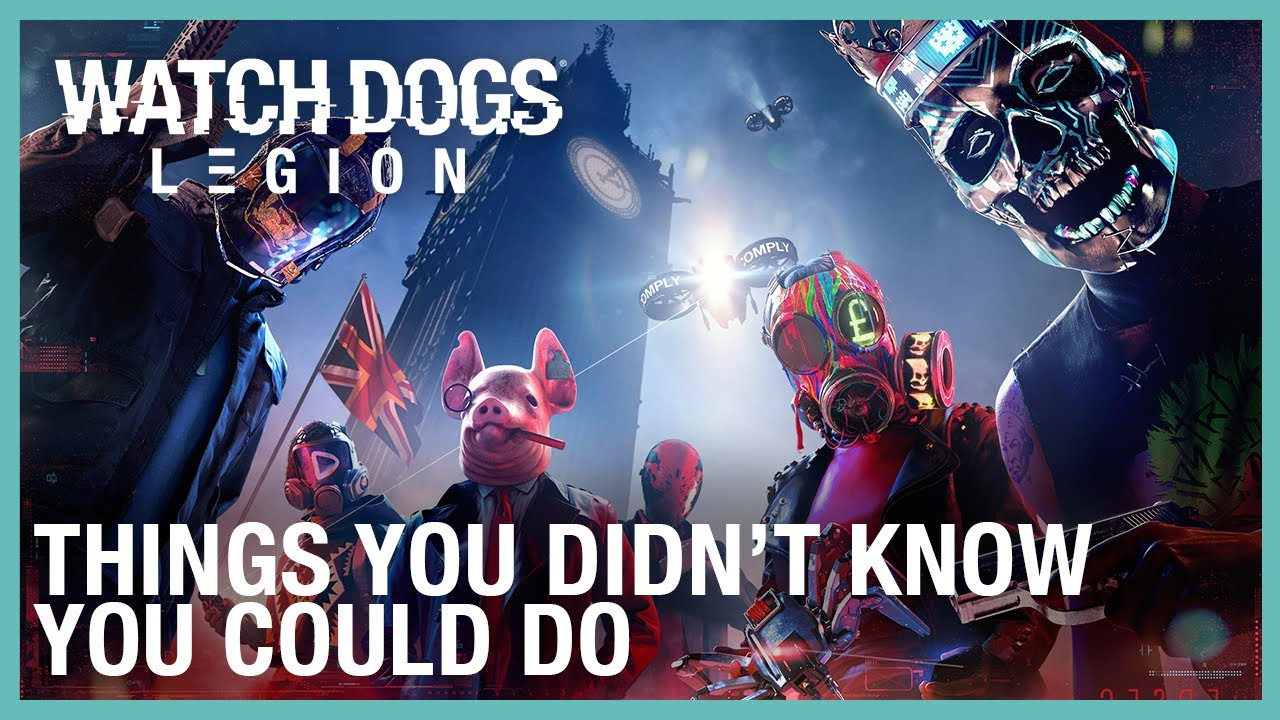 Watch Dogs: Legion: Things You Didn't Know You Could Do | Ubisoft