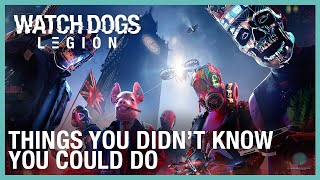 Watch Dogs: Legion: Things You Didn't Know You Could Do | Ubisoft [NA]