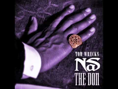 Nas - The Don (Tom Wrecks Remix)