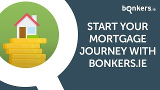 Start your mortgage journey with bonkers.ie