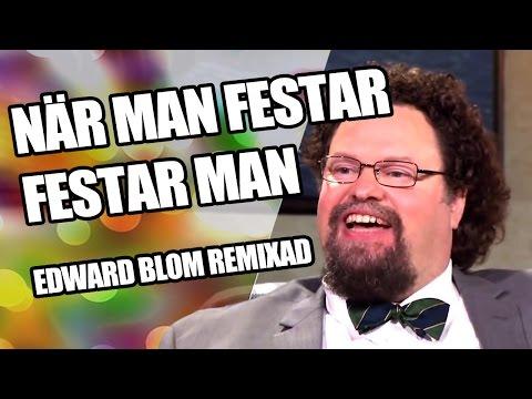 Tonsatt - När Man Festar Festar Man - Edward Blom Remixad