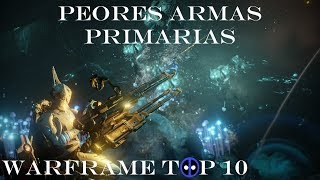 Warframe Top 10 - Las Peores Armas Primarias