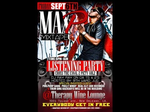 """Night Life With Max P """"Cross The Canal 2 Piety Vol 2 Mixtape Listening Party"""""""