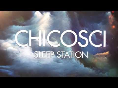 Chicosci - Sleep Station (Official Lyric Video)