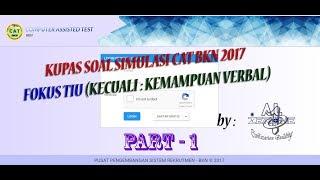 Video Kupas Trik Soal Simulasi CAT BKN 2017 Part 1 download MP3, 3GP, MP4, WEBM, AVI, FLV Juli 2018