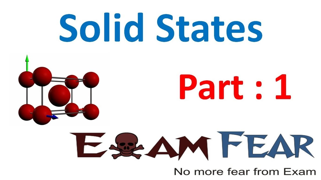 Chemistry Solid States part 1 (Introduction) CBSE class 12 XII