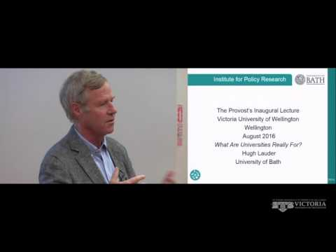 What are universities really for? Presented by Hugh Lauder,