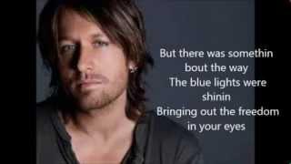 Repeat youtube video Keith Urban - Cop Car Lyrics