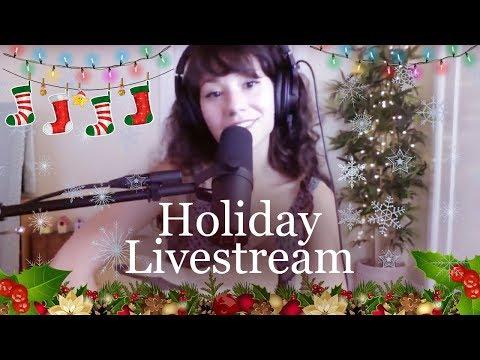 Christmas 2018 Holiday Livestreams by Mree
