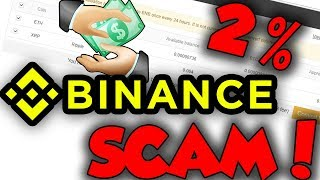 BINANCE IS A SCAM IN 2018?! SMALL BALANCE SCAM?! BULLSH*T