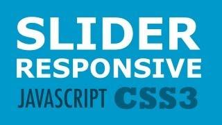 Crea un Slider Responsive con JavaScript y CSS3