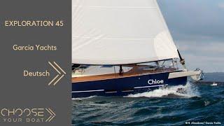 EXPLORATION 45 von Garcia yachting: gefuhrte Tour (auf Deutsch)