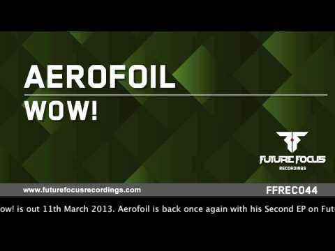 Aerofoil - Wow! (Original Mix)