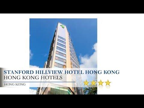 Stanford Hillview Hotel Hong Kong - Hong Kong Hotels