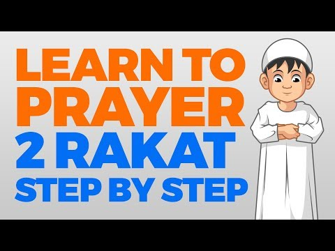 How to pray 2 Rakat (units) - Step by Step Guide | From Time