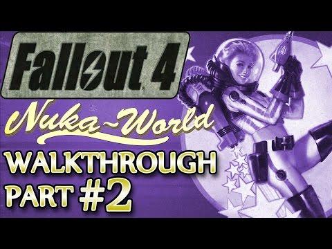 Ⓦ Fallout 4 Nuka-World DLC Walkthrough ▪ Part 2: Meet and Greet [SURVIVAL]