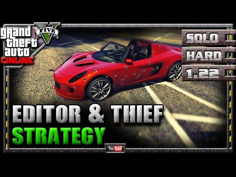 GTA 5 Online - Editor & Thief 1.22 - SOLO HARD - Mission Strategy Guide (GTA V)