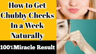 Get Chubby Cheeks in a Week Naturally|100% Miracle Result|Get Fuller & Healthy Face(Urdu/Hindi)