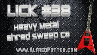 Lick #38 - Heavy Metal Shred Sweep C#