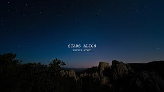 Download lagu Stars Align - Official Lyric Video (Original Song by Travis Atreo)