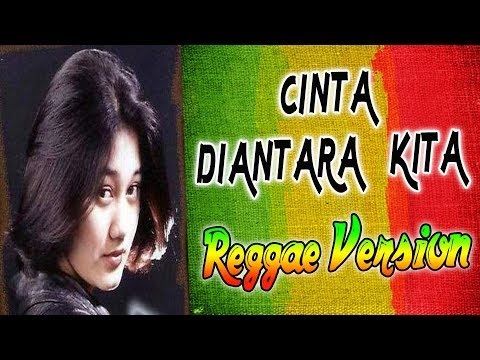 Cinta Diantara Kita _ Lirik | Rastavaganza Reggae Indonesia