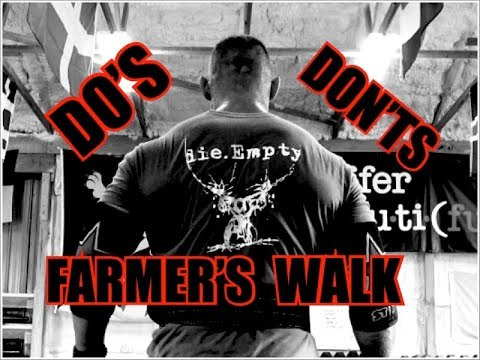Farmer's Walks DO's & DON'Ts Build Grip, Traps, Calves, Core and More All At Once!