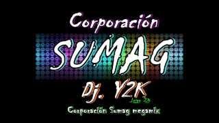 Dj. Y2K - Corporación Sumag megamix Luigy Dj