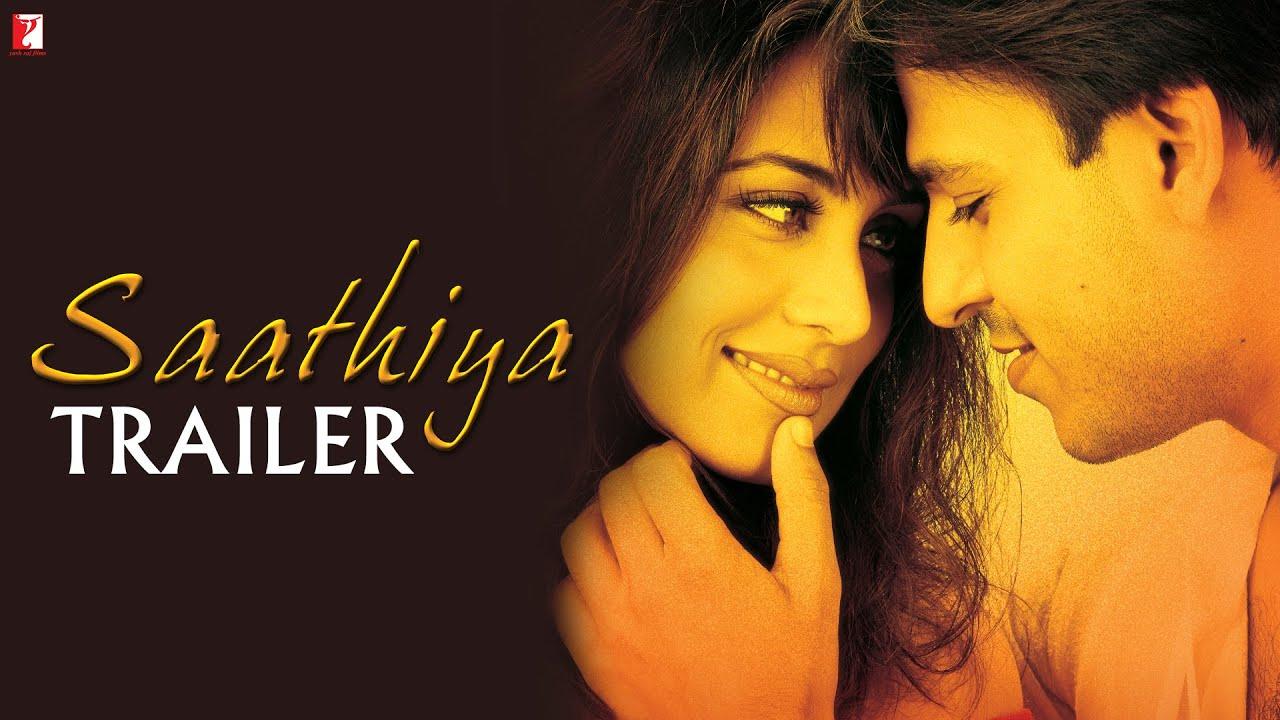 Saathiya | Official Trailer | Vivek Oberoi | Rani Mukerji - YouTube