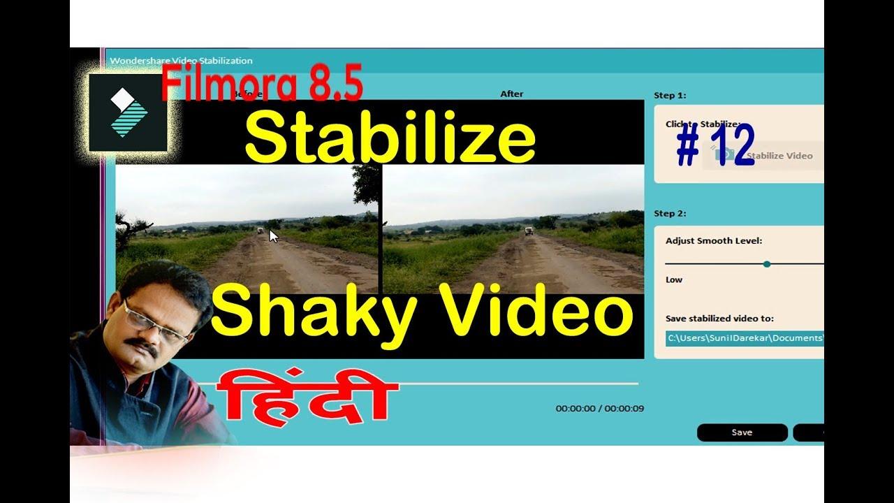 How to stabilize shaky video filmora (Hindi) By   Sunil Darekar