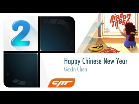 Happy Chinese New Year - Gexin Chen │Piano Tiles 2