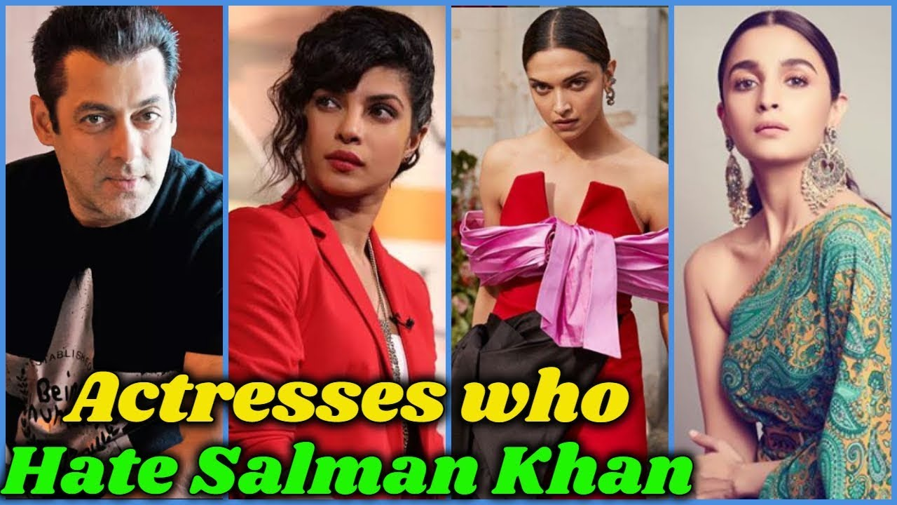 Download Bollywood Actresses Who Hate Salman Khan