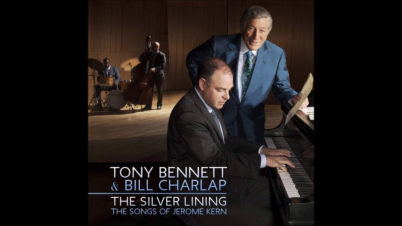 Tony Bennett & Bill Charlap - Make Believe