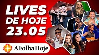 Lives De Hoje  Sábado 23/05/2020  - Ao Vivo - Live Dos Famosos