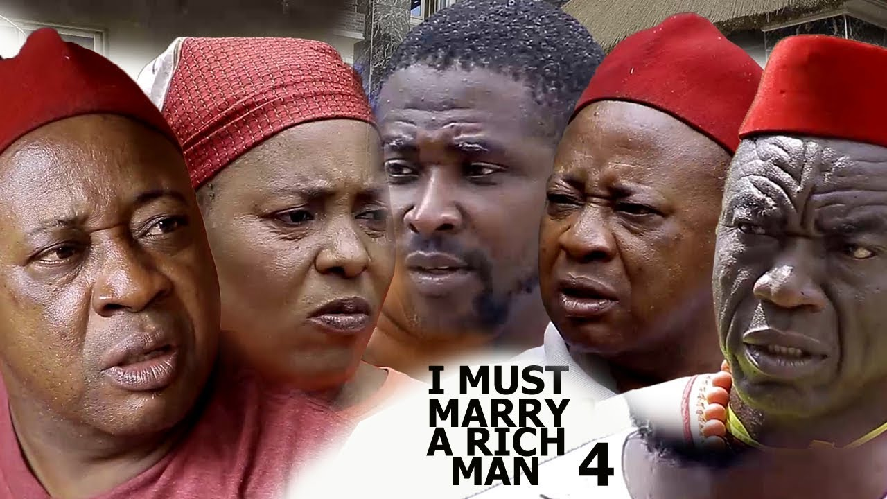 Download I Must Marry A Rich Man Season 4 - 2018 latest Nigerian Nollywood Movie Full HD   YouTube Movies