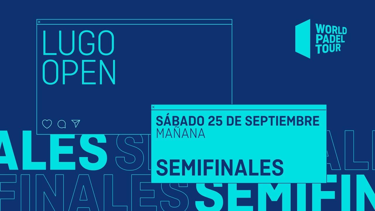 Download Semifinales Mañana - Lugo Open 2021  - World Padel Tour