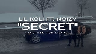 Lil Koli ft. Noizy - Secret (prod. RAW)