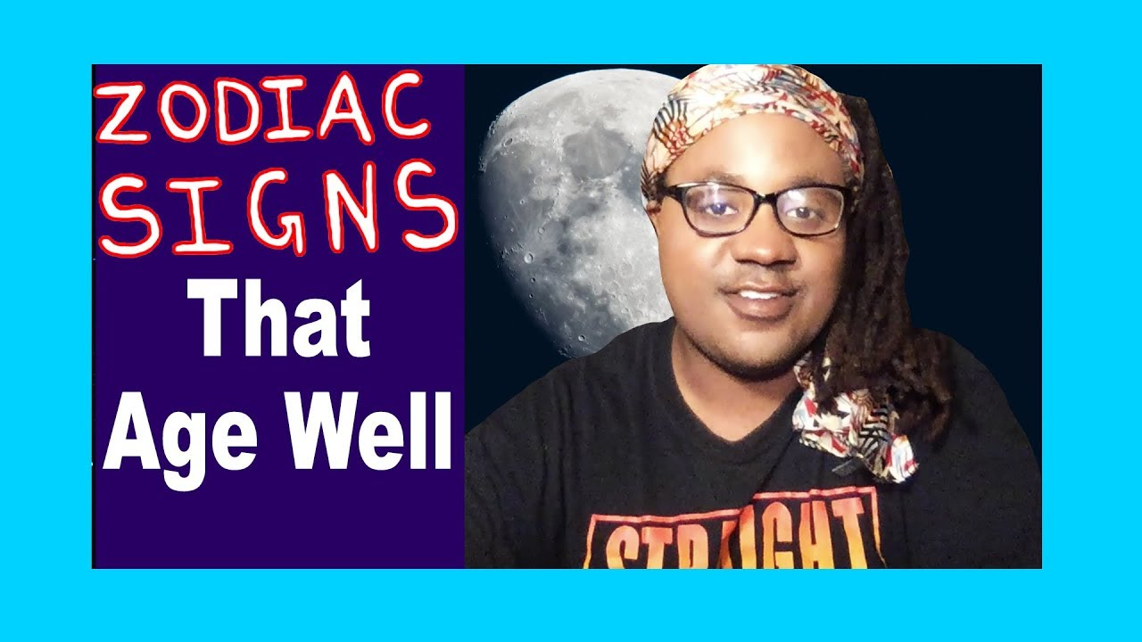 Zodiac Signs That Age Well [Beauty, Physical Appearance, and Aging] [Lamarr  Townsend Tarot]