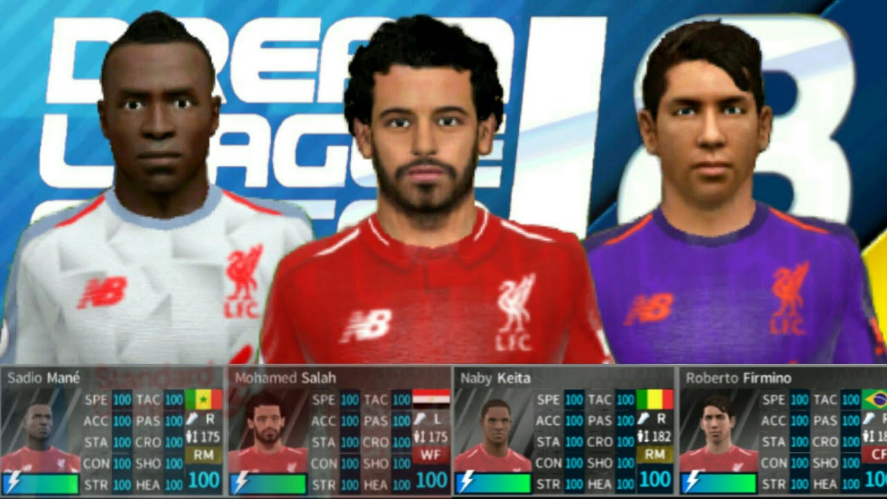 2047bc456 How To Hack Liverpool Team 2018-19 ○ All Players 100 ○ Dream League Soccer  2018 - NEW UPDATE