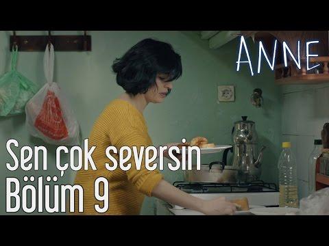Anne 9. Bölüm - Sen Çok Seversin letöltés